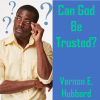 Can God Be Trusted? - Vernon E. Hubbard