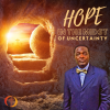 Hope in the Midst of Uncertainty